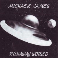 Purchase Michael James - Runaway World (Vinyl)