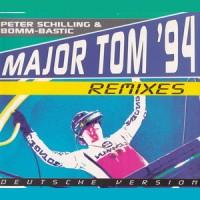 Purchase Peter Schilling - Major Tom '94 (With Bomm-Bastic) (CDR) (Deutsche Version)