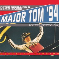 Purchase Peter Schilling - Major Tom '94 (With Bomm-Bastic) (Techno Trance Mix) (CDR)