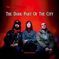 Purchase The Shoplifters - The Dark Part Of The City