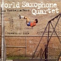Purchase World Saxophone Quartet - Breath Of Life