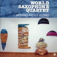 Purchase World Saxophone Quartet - Moving Right Along