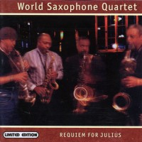 Purchase World Saxophone Quartet - Requim For Julius