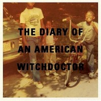 Purchase Witchdoctor - The Diary Of An American Witchdoctor