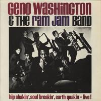 Purchase Geno Washington & the Ram Jam Band - Hip Shakin', Soul Breakin', Earth Quakin' - Live