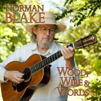 Purchase Norman Blake - Wood, Wire & Words