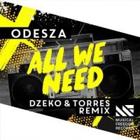Purchase Odesza - All We Need (Dzeko & Torres Remix) (CDS)
