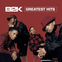 Purchase B2K - Greatest Hits (With The Underdogs)