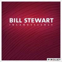 Purchase Bill Stewart - Incandescence