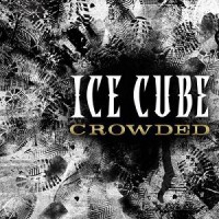Purchase Ice Cube - Crowded (CDS)