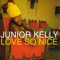 Purchase Junior Kelly - Love So Nice