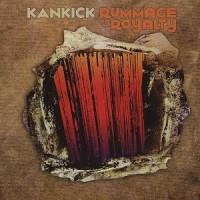 Purchase Kankick - Rummage To Royalty