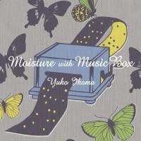 Purchase Yuko Ikoma - Moisture With Music Box