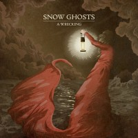 Purchase Snow Ghosts - A Wrecking