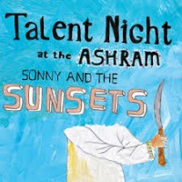 Purchase Sonny & The Sunsets - Talent Night At The Ashram