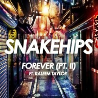 Purchase Snakehips - Forever (Pt. II) (EP)