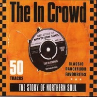 Purchase VA - The In Crowd - The Story Of Northern Soul CD2