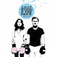 Purchase Lilly Wood & The Prick - The Fight (Deluxe Edition)