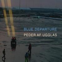 Purchase Peder Af Ugglas - Blue Departure