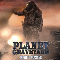 Purchase Planet Graveyard - Mighty Master
