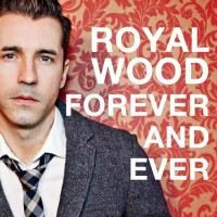 Purchase Royal Wood - Forever And Ever (CDS)