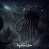 Purchase Drowning The Light - From The Abyss