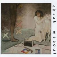 Purchase Aksak Maboul - Un Peu De L'ame Des Bandits (Vinyl)