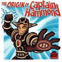 Purchase Captain Hammond - The Origin Of Captain Hammond