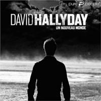 Purchase David Hallyday - Un Nouveau Monde