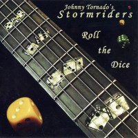Purchase Johnny Tornado's Stormriders - Roll The Dice