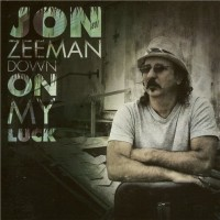 Purchase Jon Zeeman - Down On My Luck