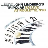 Purchase John Lindberg's Tripolar - Live At Roulette, NYC