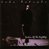 Purchase John Palumbo - Victim Of The Nightlife