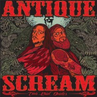 Purchase Antique Scream - Two Bad Dudes