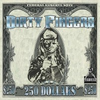 Purchase Dirty Fingers - 250 Dollars