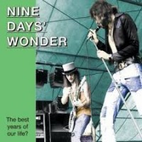 Purchase Nine Days Wonder - The Best Years Of Our Life
