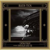 Purchase Buck-Tick - Catalogue Ariola 00-10 CD2