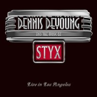 Purchase Dennis DeYoung - …and The Music Of Styx Live In Los Angeles CD2