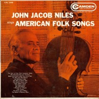 Purchase John Jacob Niles - Sings American Folk Songs (Vinyl)