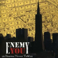 Purchase Enemy You - Stories Never Told