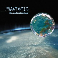 Purchase Phantomic - Ms. Understending