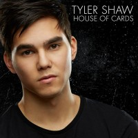 Purchase Tyler Shaw - House Of Cards (CDS)