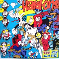 Purchase Hard-Ons - Too Far Gone