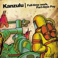 Purchase Kankick - Full-Time Work, Part-Time Pay