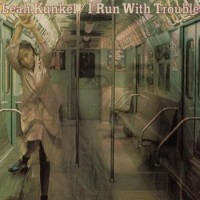 Purchase Leah Kunkel - I Run With Trouble (Vinyl)