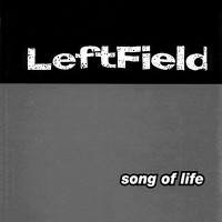 Purchase Leftfield - Song Of Life (EP)