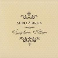 Purchase Miro Žbirka - Symphonic Album