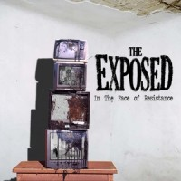 Purchase The Exposed - In The Face Of Resistance