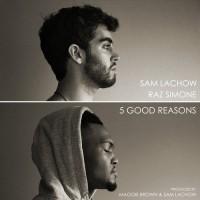Purchase Sam Lachow - 5 Good Reasons (With Raz Simone) (EP)