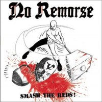 Purchase No Remorse - Smash The Reds